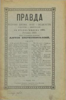 Pravda : misjačnik polïtiki, nauki i pis'menstva. T.18, в. 53 (lipen' 1893)