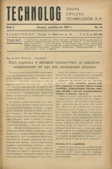 Technolog : organ Związku Technologów R.P. R.5, Nr. 10 (październik 1937)