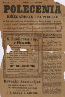 Polecenia Księgarskie iKupieckie : dla duchowieństwa archidyecezyi Gnieźnieńsko-Poznańskiej, dyecezyi Chełmińskiej iWrocławskiej. 1890, nr2