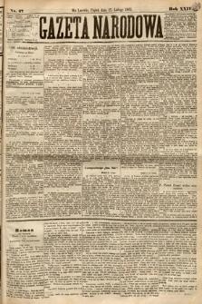 Gazeta Narodowa. 1885, nr47