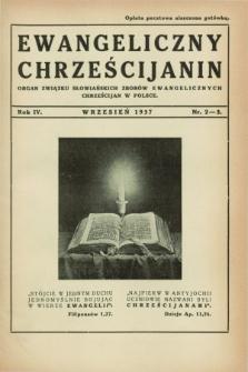 Ewangeliczny Chrześcijanin : organ Związku Słowiańskich Zborów Ewangelicznych Chrześcijan w Polsce. R.4, nr 2/3 (wrzesień 1937)