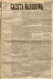 Gazeta Narodowa. 1885, nr95