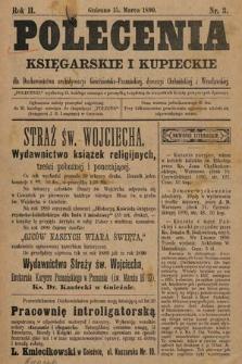 Polecenia Księgarskie iKupieckie : dla duchowieństwa archidyecezyi Gnieźnieńsko-Poznańskiej, dyecezyi Chełmińskiej iWrocławskiej. 1890, nr3