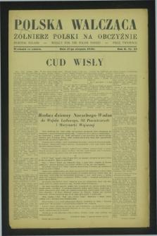 Polska Walcząca - Żołnierz Polski na Obczyźnie = Fighting Poland : weekly for the Polish Forces. R.2, nr 23 (17 sierpnia 1940)