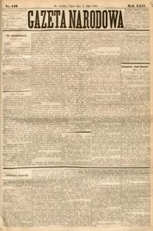 Gazeta Narodowa. 1885, nr149
