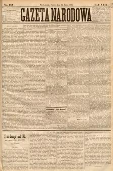 Gazeta Narodowa. 1885, nr167
