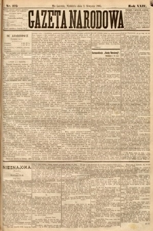Gazeta Narodowa. 1885, nr175