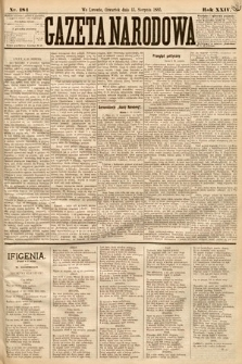 Gazeta Narodowa. 1885, nr184