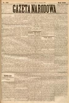 Gazeta Narodowa. 1885, nr186