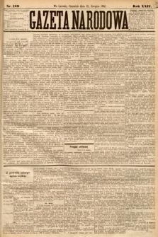 Gazeta Narodowa. 1885, nr189