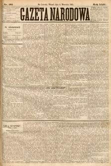 Gazeta Narodowa. 1885, nr205