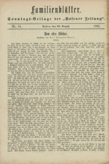 """Familienblätter : Sonntags-Beilage der """"Posener Zeitung"""". 1883, Nr. 34 (26 August)"""