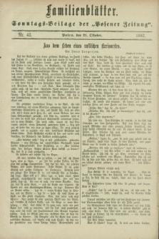 """Familienblätter : Sonntags-Beilage der """"Posener Zeitung"""". 1883, Nr. 42 (21 Oktober)"""