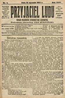 Przyjaciel Ludu : organ Polskiego Stronnictwa Ludowego. 1912, nr4