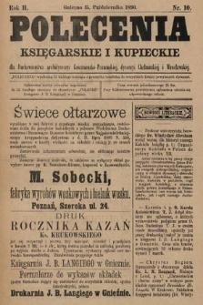 Polecenia Księgarskie iKupieckie : dla duchowieństwa archidyecezyi Gnieźnieńsko-Poznańskiej, dyecezyi Chełmińskiej iWrocławskiej. 1890, nr10