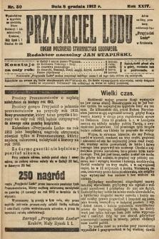 Przyjaciel Ludu : organ Polskiego Stronnictwa Ludowego. 1912, nr50