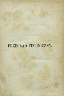 Przegląd Techniczny : pismo miesięczne poświęcone sprawom techniki i przemysłu. R.2, Spis artykułów zawartych w tomie czwartym (1876)