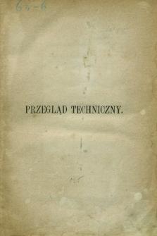 Przegląd Techniczny : pismo miesięczne poświęcone sprawom techniki i przemysłu. R.3, Spis artykułów zawartych w tomie piątym (1877)