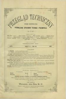Przegląd Techniczny : pismo miesięczne poświęcone sprawom techniki i przemysłu. R.8, T.15, z. 2 (luty 1882)