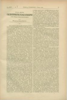 Przegląd Techniczny : czasopismo miesięczne poświęcone sprawom techniki i przemysłu. [R.13], T.24, [z. 3] (marzec 1887)