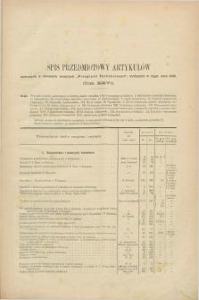 Przegląd Techniczny : czasopismo miesięczne poświęcone sprawom techniki i przemysłu. [R.15], T.26, Spis przedmiotowy artykułów (1889)