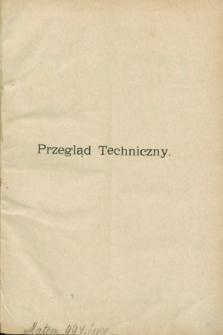 Przegląd Techniczny : czasopismo miesięczne poświęcone sprawom techniki i przemysłu. R.17, T.28, Spis artykułów (1891)