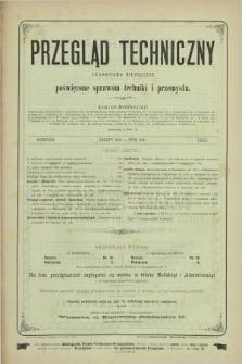 Przegląd Techniczny : czasopismo miesięczne poświęcone sprawom techniki i przemysłu. R.19, T.30, z. 8 (sierpień 1893) + wkładka