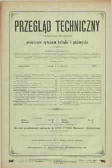 Przegląd Techniczny : czasopismo miesięczne poświęcone sprawom techniki i przemysłu. R.19, T.30, z. 10 (październik 1893) + wkładka