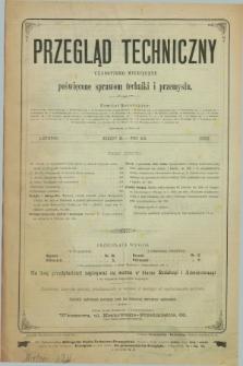 Przegląd Techniczny : czasopismo miesięczne poświęcone sprawom techniki i przemysłu. R.19, T.30, z. 11 (listopad 1893)