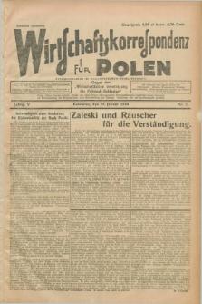 """Wirtschaftskorrespondenz für Polen : organ der """"Wirtschaftlischen Vereinigung für Polnisch-Schlesien"""". Jg.5, Nr. 5 (14 Januar 1928)"""