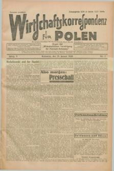 """Wirtschaftskorrespondenz für Polen : organ der """"Wirtschaftlischen Vereinigung für Polnisch-Schlesien"""". Jg.5, Nr. 7 (21 Januar 1928)"""