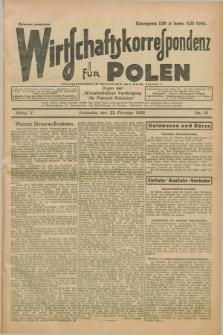 """Wirtschaftskorrespondenz für Polen : Organ der """"Wirtschaftlischen Vereinigung für Polnisch-Schlesien"""". Jg.5, Nr. 16 (22 Februar 1928)"""