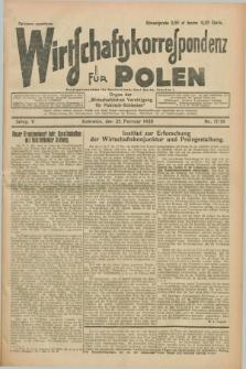 """Wirtschaftskorrespondenz für Polen : organ der """"Wirtschaftlischen Vereinigung für Polnisch-Schlesien"""". Jg.5, Nr. 17/18 (25 Februar 1928) + dod."""