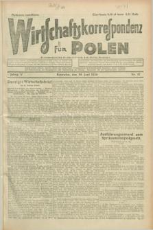 Wirtschaftskorrespondenz für Polen. Jg.5, Nr. 47 (30 Juni 1928)