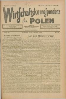 """Wirtschaftskorrespondenz für Polen : organ der """"Wirtschaftlischen Vereinigung für Polnisch-Schlesien"""". Jg.6, Nr. 47 (12 Oktober 1929)"""