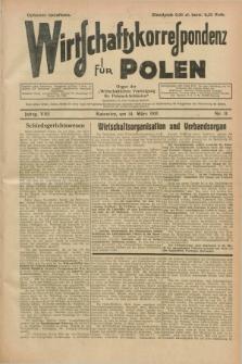 """Wirtschaftskorrespondenz für Polen : organ der """"Wirtschaftlischen Vereinigung für Polnisch-Schlesien"""". Jg.8, Nr. 11 (14 März 1931)"""