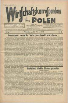 """Wirtschaftskorrespondenz für Polen : organ der """"Wirtschaftlischen Vereinigung für Polnisch-Schlesien"""". Jg.9, Nr. 5 (20 Februar 1932)"""