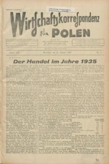 """Wirtschaftskorrespondenz für Polen : Organ der """"Wirtschaftlischen Vereinigung für Polnisch-Schlesien"""". Jg.13, Nr. 2 (21 Januar 1936)"""