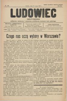 Ludowiec : dwutygodnik polityczny, społeczny i oświatowy poświęcony sprawom ludu polskiego. R.2, Nr. 17 (31 maja 1927)