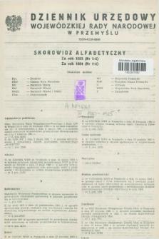 Dziennik Urzędowy Wojewódzkiej Rady Narodowej w Przemyślu. 1983, Skorowidz alfabetyczny za rok 1983 (nr 1-6), za rok 1984 (nr 1-5)