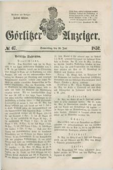 Görlitzer Anzeiger. [Bd.1], № 67 (10 Juni 1852) + dod.