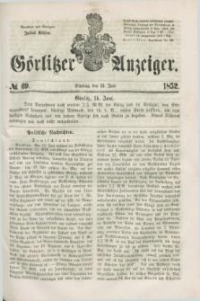 Görlitzer Anzeiger. [Bd.1], № 69 (15 Juni 1852) + dod.