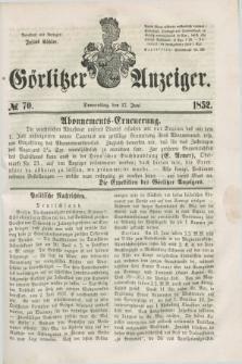 Görlitzer Anzeiger. [Bd.1], № 70 (17 Juni 1852) + dod.