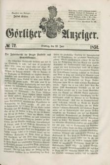 Görlitzer Anzeiger. [Bd.1], № 72 (22 Juni 1852)