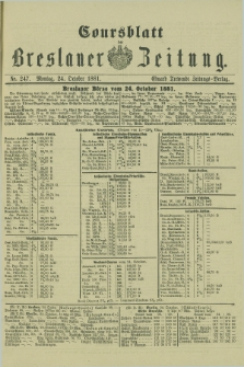 Coursblatt der Breslauer Zeitung. 1881, Nr. 247 (24 October)