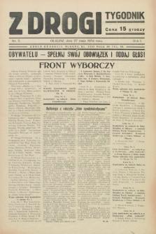 Z Drogi : tygodnik. R.1, nr 2 (27 maja 1934)