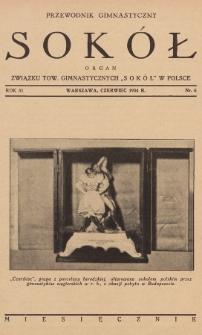 """Przewodnik Gimnastyczny """"Sokół"""" : organ Związku Tow. Gimnastycznych """"Sokół"""" w Polsce. R.51 (1934), nr6"""