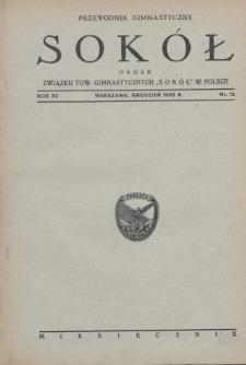 """Przewodnik Gimnastyczny """"Sokół"""" : organ Związku Towarzystw Gimnastycznych """"Sokół"""" w Polsce. R.52 (1935), nr12"""