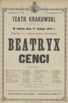 W Sobotę dnia 1go Lutego1873 r. tragedya w 5 aktach Juliusza Słowackiego Beatryx Cenci