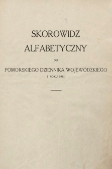 Pomorski Dziennik Wojewódzki. 1931, skorowidz alfabetyczny